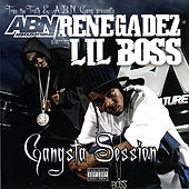 Abn Renegadez - Gangsta Session by Lil Boss