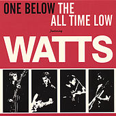 One Below the All Time Low by Watts