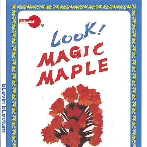 Magic Maple by Blevin Blectum