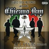 Chicano Rap All Stars Vol. 2 by Various Artists