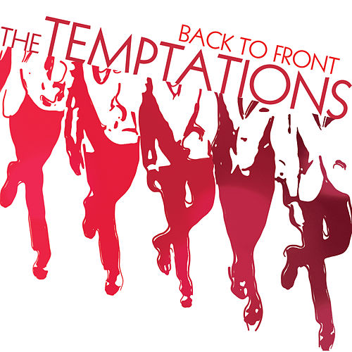 Back To Front by The Temptations
