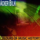 Colours of Music History de Acker Bilk