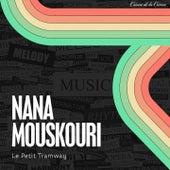 Le petit tramway von Nana Mouskouri