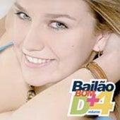 Bailão Bom D+ - Volume 4 de Various Artists
