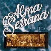 A Festa - Ao Vivo de Alma Serrana