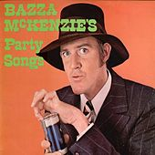 Bazza Mckenzie's Party Songs by Barry Crocker