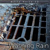 Washing Rain by Tmsoft's White Noise Sleep Sounds