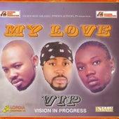 My Love by VIP