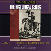 Music at the Court of Leopold I (1640-1705) von Various Artists