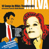 Milva: 10 Songs By Mikis Theodorakis (Re-Mastered) by Mikis Theodorakis (Μίκης Θεοδωράκης)