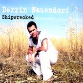 Shipwrecked by Derrin Nauendorf