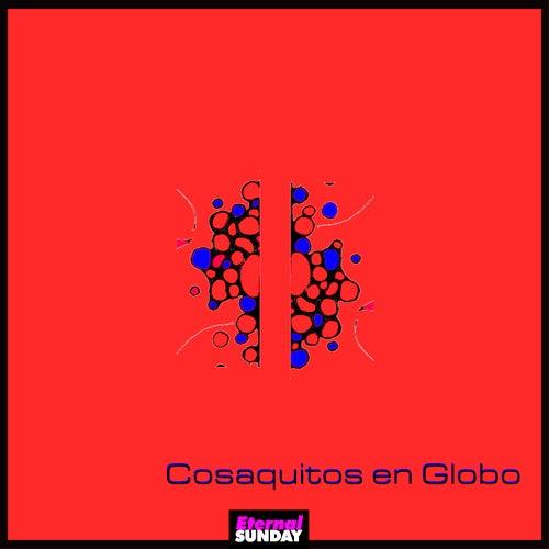 Cosaquitos En Globo by Cosaquitos En Globo
