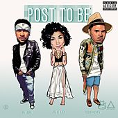 Post To Be (feat. Chris Brown & Jhene Aiko) von Omarion