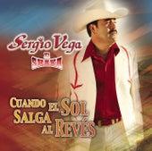 Cuando El Sol Salga Al Revés de Sergio Vega Y Sus Shakas Del Norte