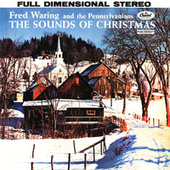 The Sounds Of Christmas by Fred Waring