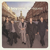 ...By Request by Boyzone