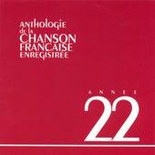 Anthologie De La Chanson Francaise 1922 by Various Artists