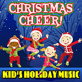 Christmas Cheer! Kid's Holiday Music de Various Artists