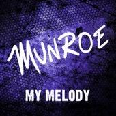 My Melody by Munroe