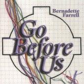 Go Before Us by Bernadette Farrell
