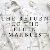 The Return of the Elgin Marbles von Various Artists