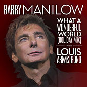 What A Wonderful World (Holiday Mix) by Barry Manilow