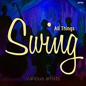 All Things Swing by Various Artists