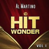 Hit Wonder: Al Martino, Vol. 1 by Al Martino