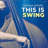 This Is Swing by Various Artists
