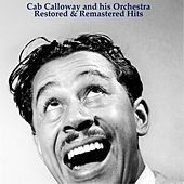 Restored & Remastered Hits by Cab Calloway