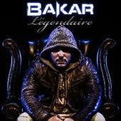 Légendaire by Bakar