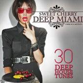 Sweet Cherry Deep Miami (30 Deep House Tunes) de Various Artists