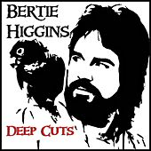 Deep Cuts by Bertie Higgins