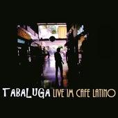 Live im Cafe Latino von Tabaluga