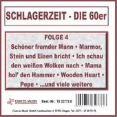 Schlagerzeit - Die 60er, Folge 4 von Various Artists
