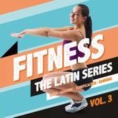 Fitness, the Latin Series, Vol. 3 de Various Artists