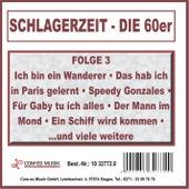 Schlagerzeit - Die 60er, Folge 3 by Various Artists