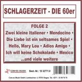 Schlagerzeit - Die 60er, Folge 2 von Various Artists