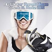Nu Winter Après Disco Cosmic St. Moritz 2015 de Various Artists