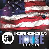 50 Independence Day House Tracks de Various Artists