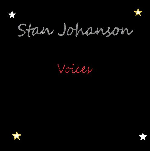 Voices by Stan Johanson