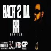 Back 2 da R R by Big D