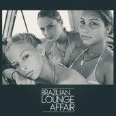 Bazilian Lounge Affair de Various Artists