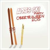 Après Ski Party Obertauern 2015 by Various Artists