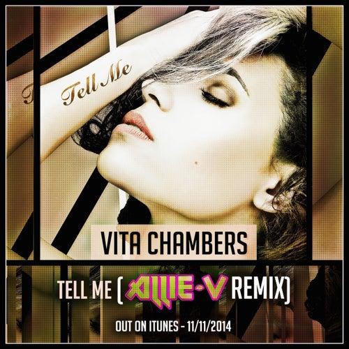 Tell Me (Allie V Remix) by Vita Chambers