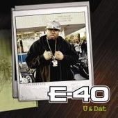 U And Dat (U.K. 2-Track) von E-40