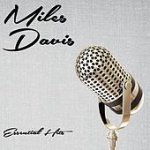 Essential Hits by Miles Davis