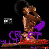 Slut Deluxe (R&B Final Edition) von Cricet