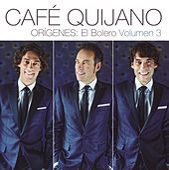 Orígenes: El Bolero Vol.3 de Cafe Quijano