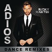Adiós (Dance Remixes) by Ricky Martin